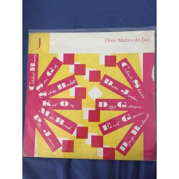 Bechet, Gillespie and various artists Onze Maîtres du Jazz ( compilation 11 Tracks )