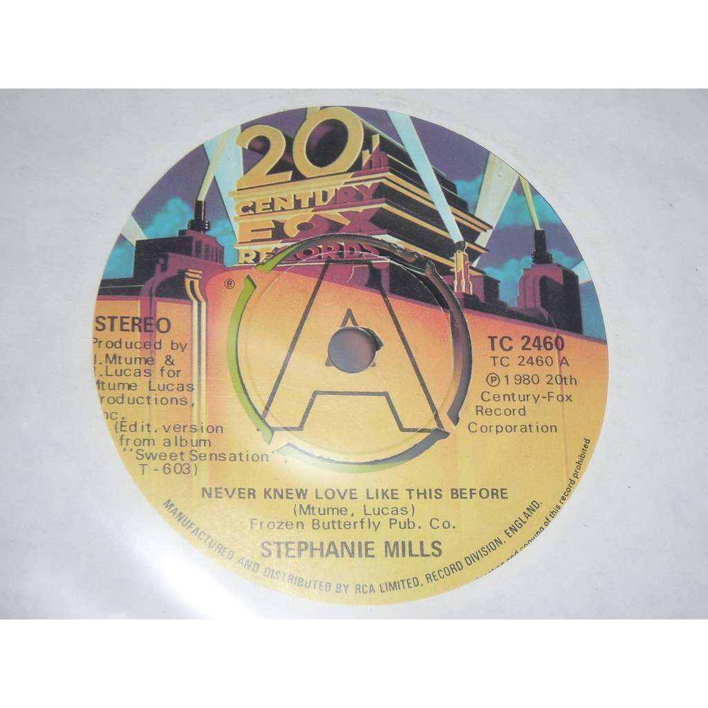 STEPHANIE MILLS NEVER KNEW A LOVE LIKE THIS BEFORE / STILL MINE