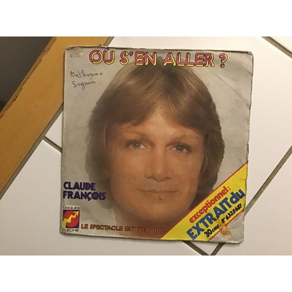 Claude François Où S'en Aller ?