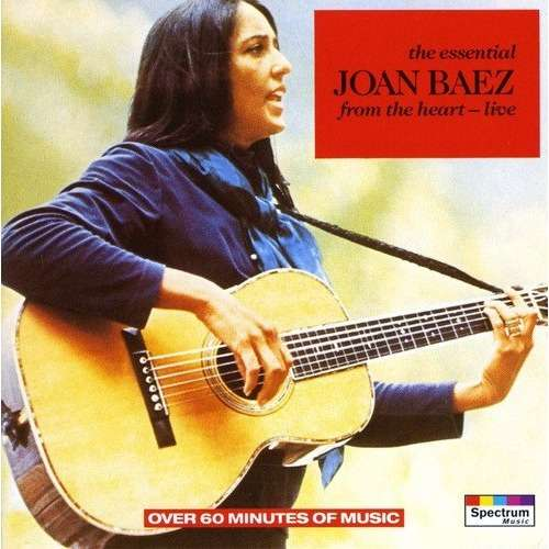 joan baez essential from heart live