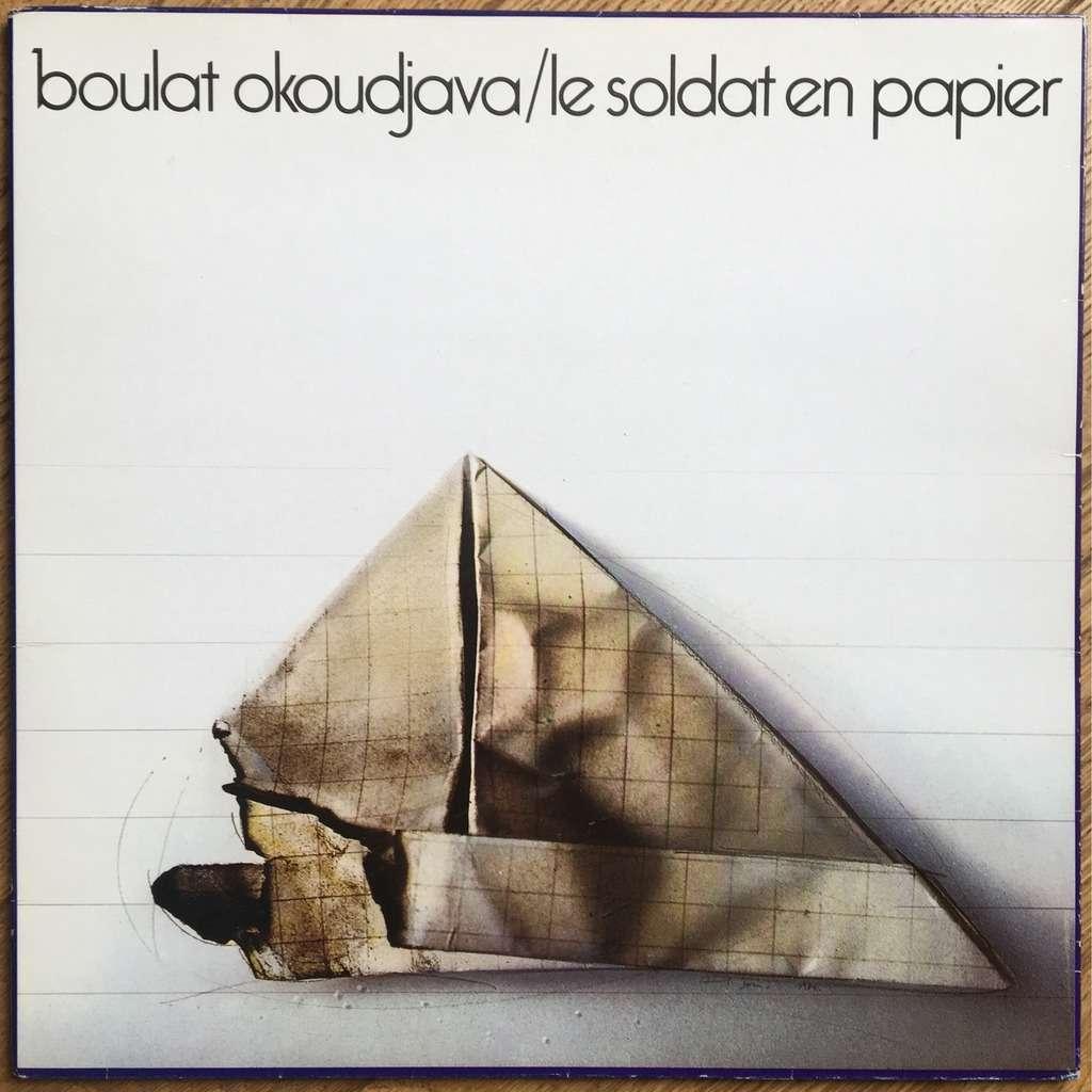 Boulat Okoudjava Le Soldat En Papier