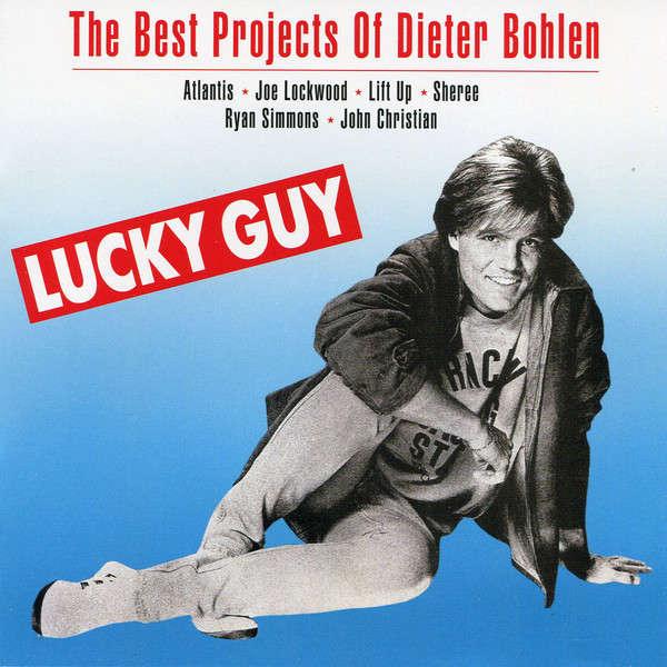 dieter bohlen lucky guy .THE BEST OF EURO & ITALO DISCO