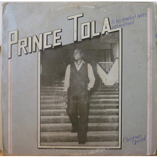 PRINCE TOLA & his STANDARD BEATS INTERNATIONAL Christmas special