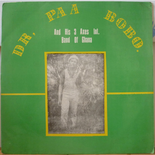 DR PAA BOBO and his 3 AXES INTERNATIONAL S/T - Sofaya