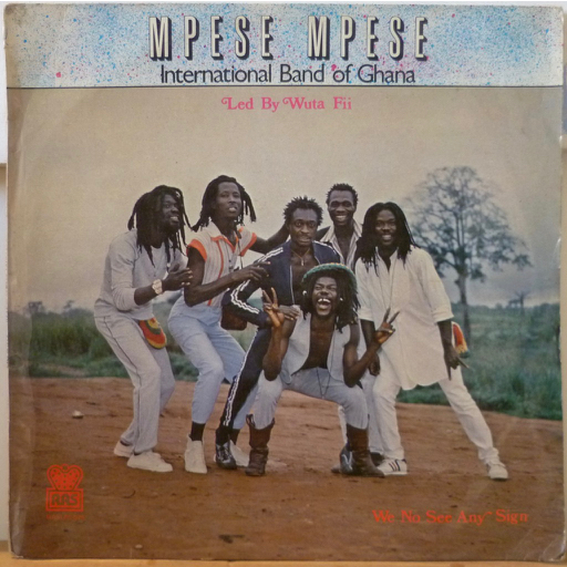 MPESE MPESE INTERNATIONAL BAND We no see any sign