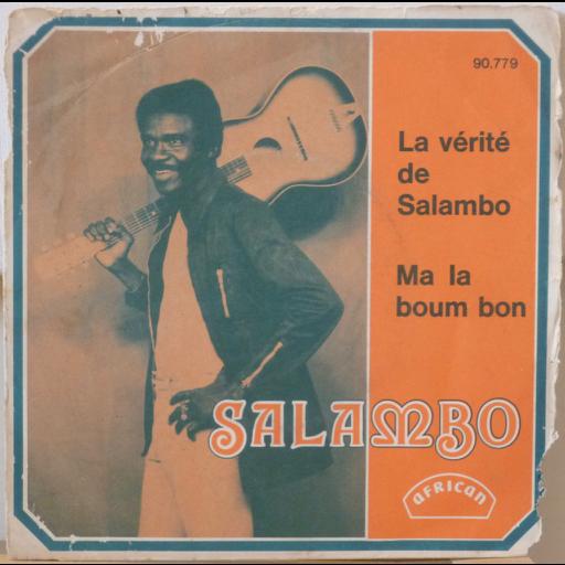 SALAMBO AKA SALAMBERE JOSEPH La verite de Salambo / Ma la bouni bon