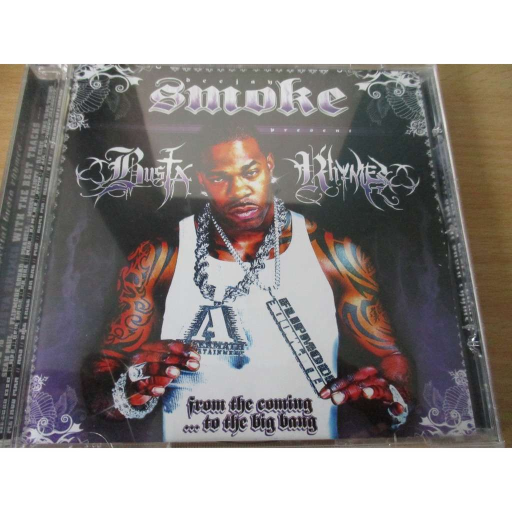 DeeJay Smoke/Busta Rhymes From the coming...to the big bang