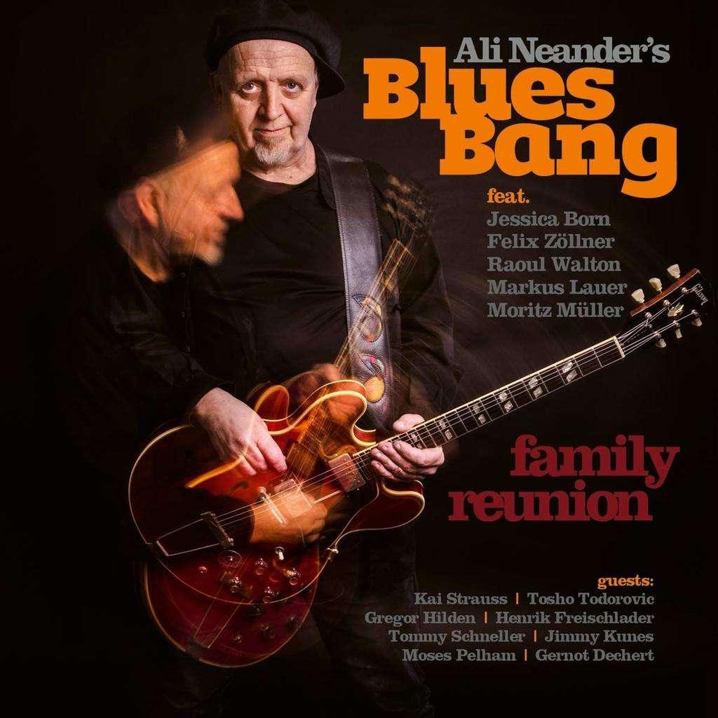 ALI NEANDER'S BLUES BANG Family Reunion