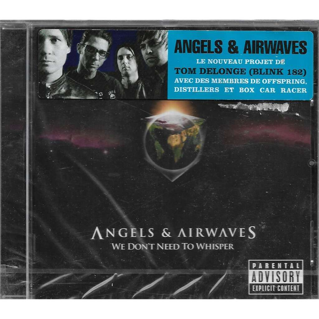 Angels and Airwaves / We Don't Need To Whisper Angels and Airwaves / We Don't Need To Whisper