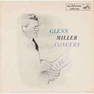Glenn Miller And His Orchestra Glenn Miller Concert