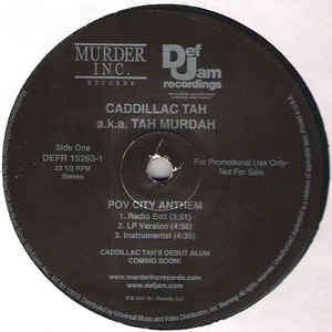 cadillac tah a.k.a. Tah Murdah POV city anthem(3 versions)/You lose(3 versions)