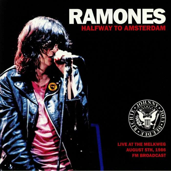 Ramones Halfway To Amsterdam: Live At The Melkweg August 5th 1986 FM Broadcast (lp)