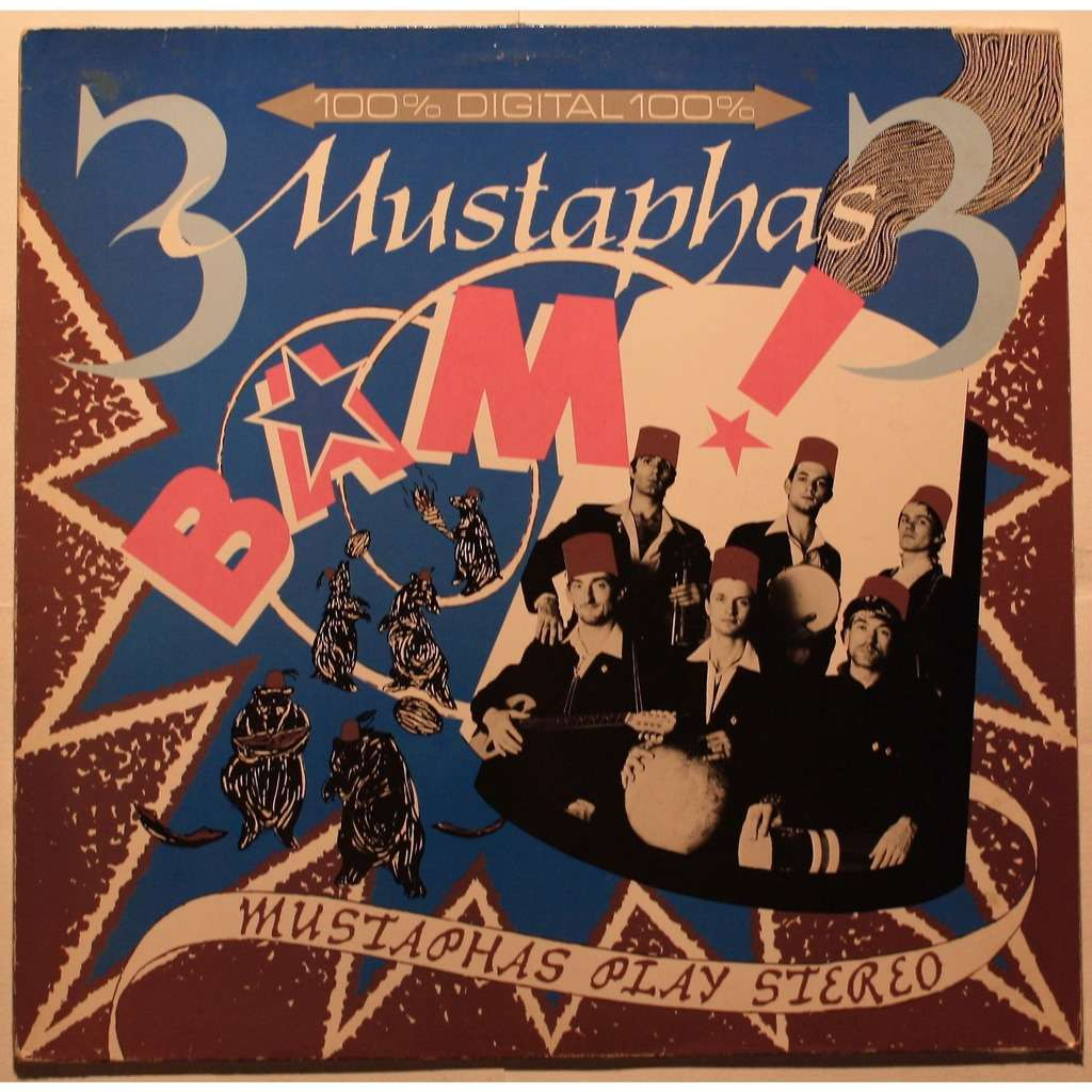 3 Mustaphas 3 Bam! Mustaphas Play Stereo