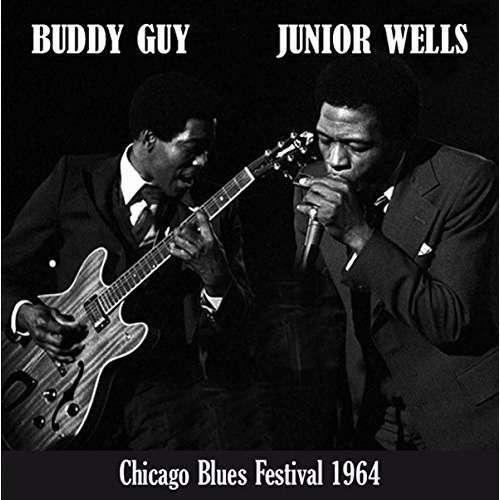 Buddy Guy & Junior Wells Chicago Blues Festival 1964 (lp)