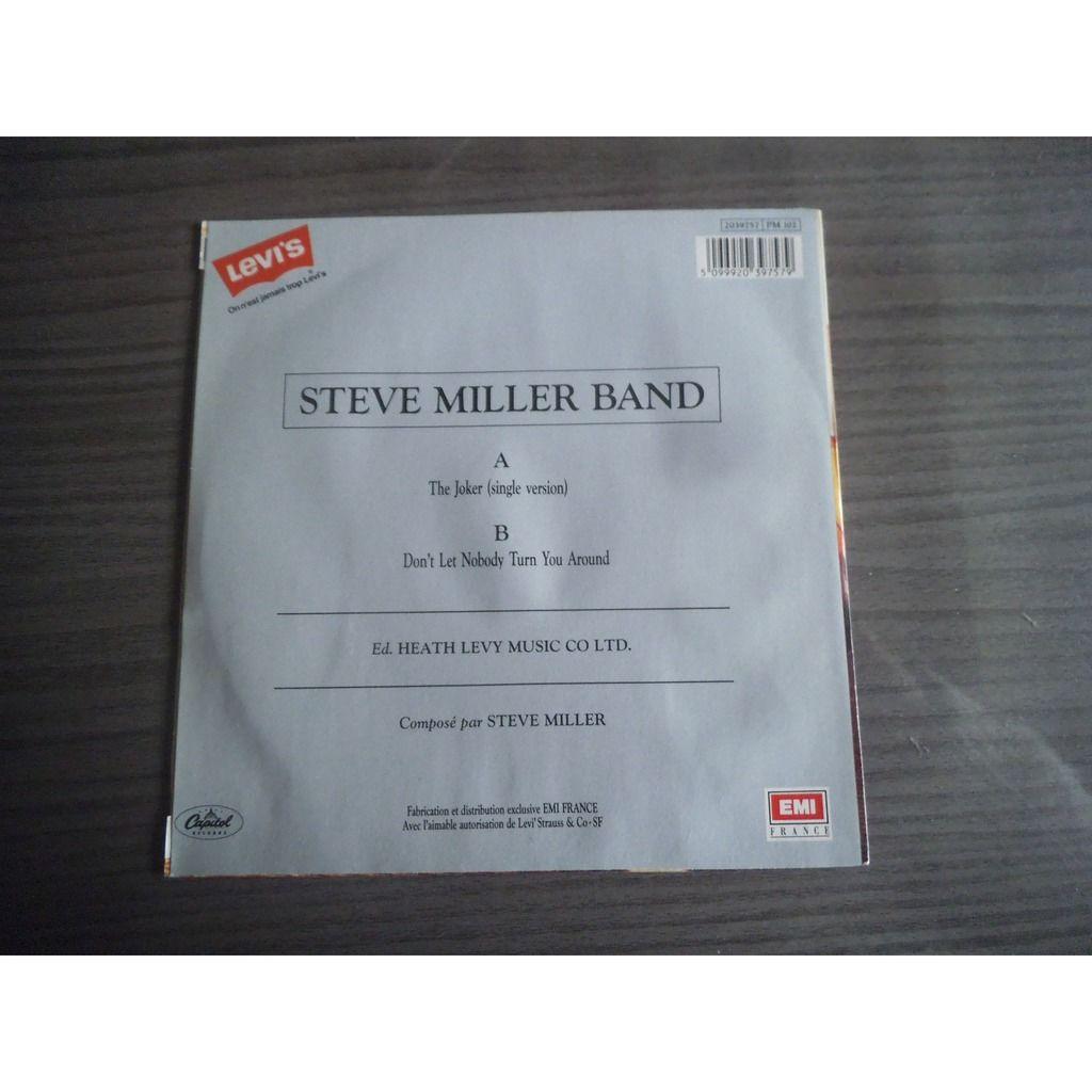 steve miller band the joker / don't let nobody turn around