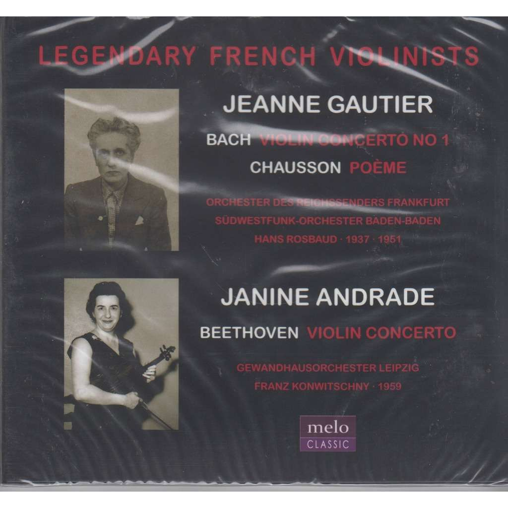 JEANNE GAUTIER, JANINE ANDRADE Legendary French Violinists Bach Chausson Beethoven CD NEW