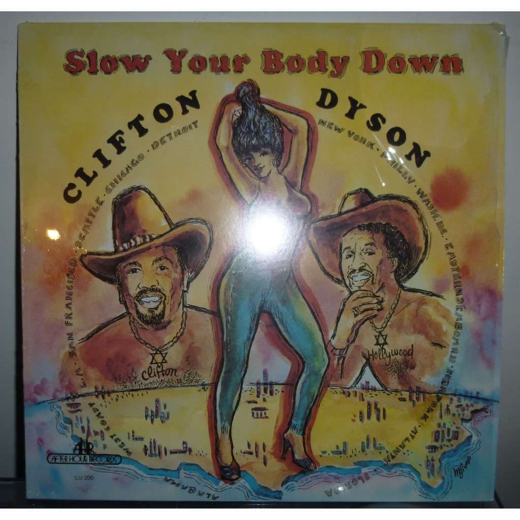 clifton dyson slow your body down