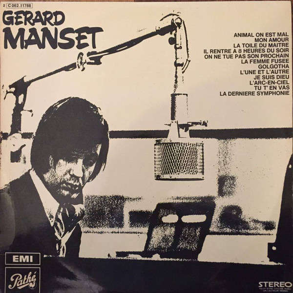Gérard Manset « Animal On Est Mal » [Vinyle LP Album 12 - 1970]