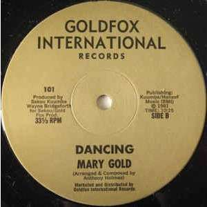 Mary Gold (2) - Dancing (12, Single, Unofficial) Mary Gold (2) - Dancing (12, Single, Unofficial)