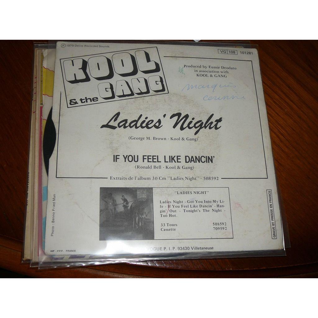 kool & the gang ladies night / if you feel like dancin