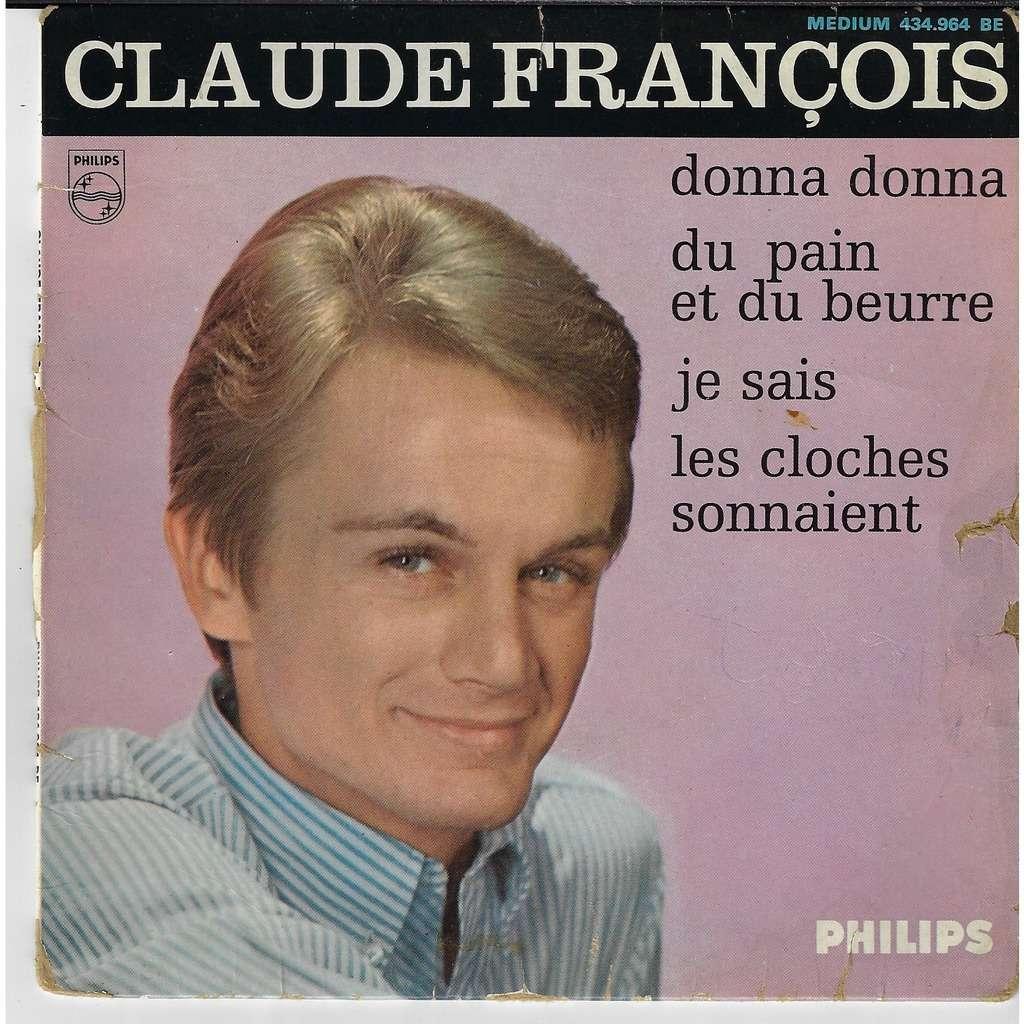 claude françois donna donna / du pain et du beurre / je sais / les cloches sonnaient