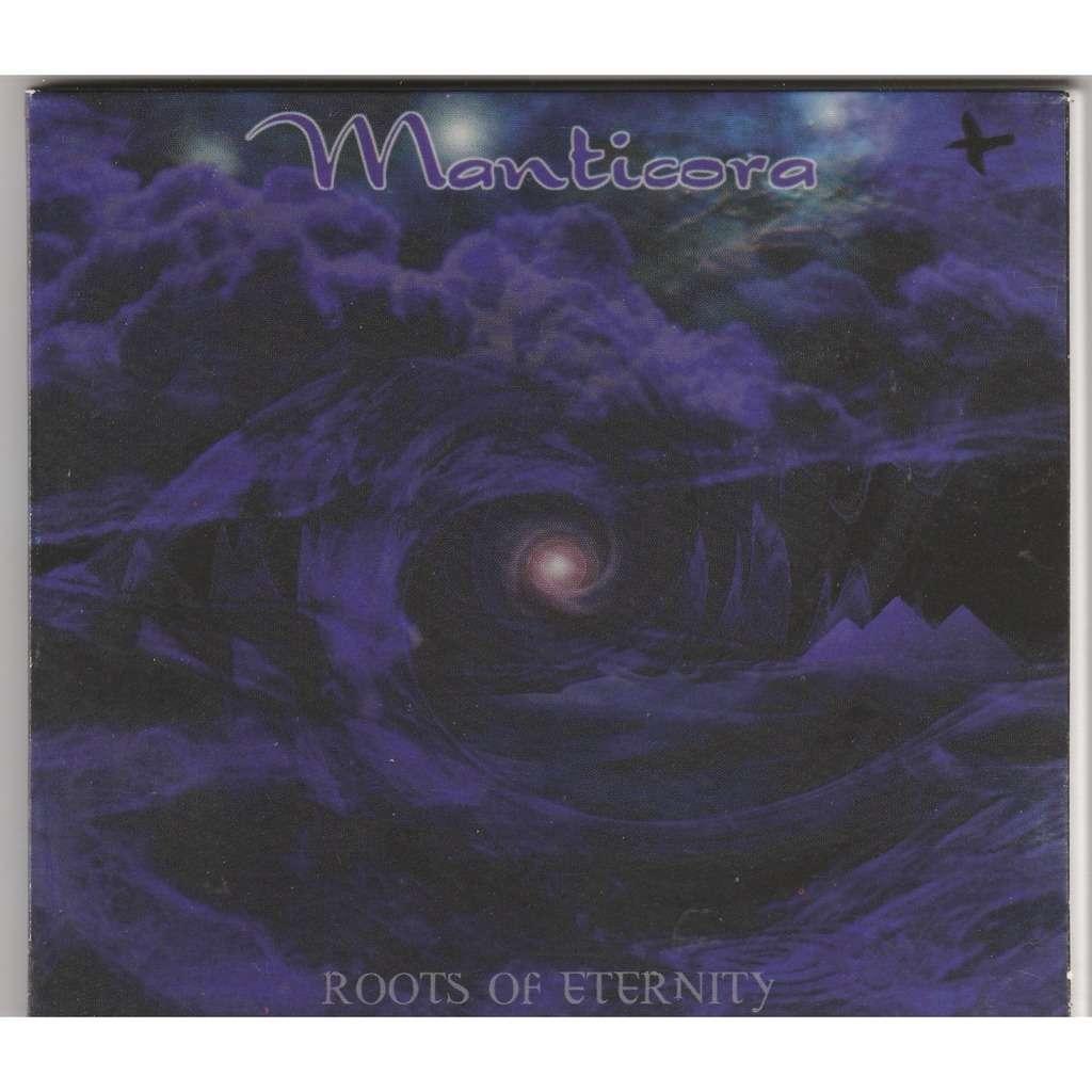 MANTICORA roots of eternity