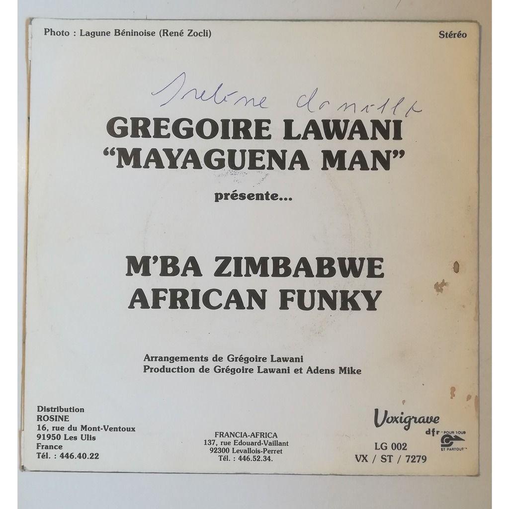 Mayaguena Man aka Grégoire Lawani African Funky / M'ba Zimbabwe