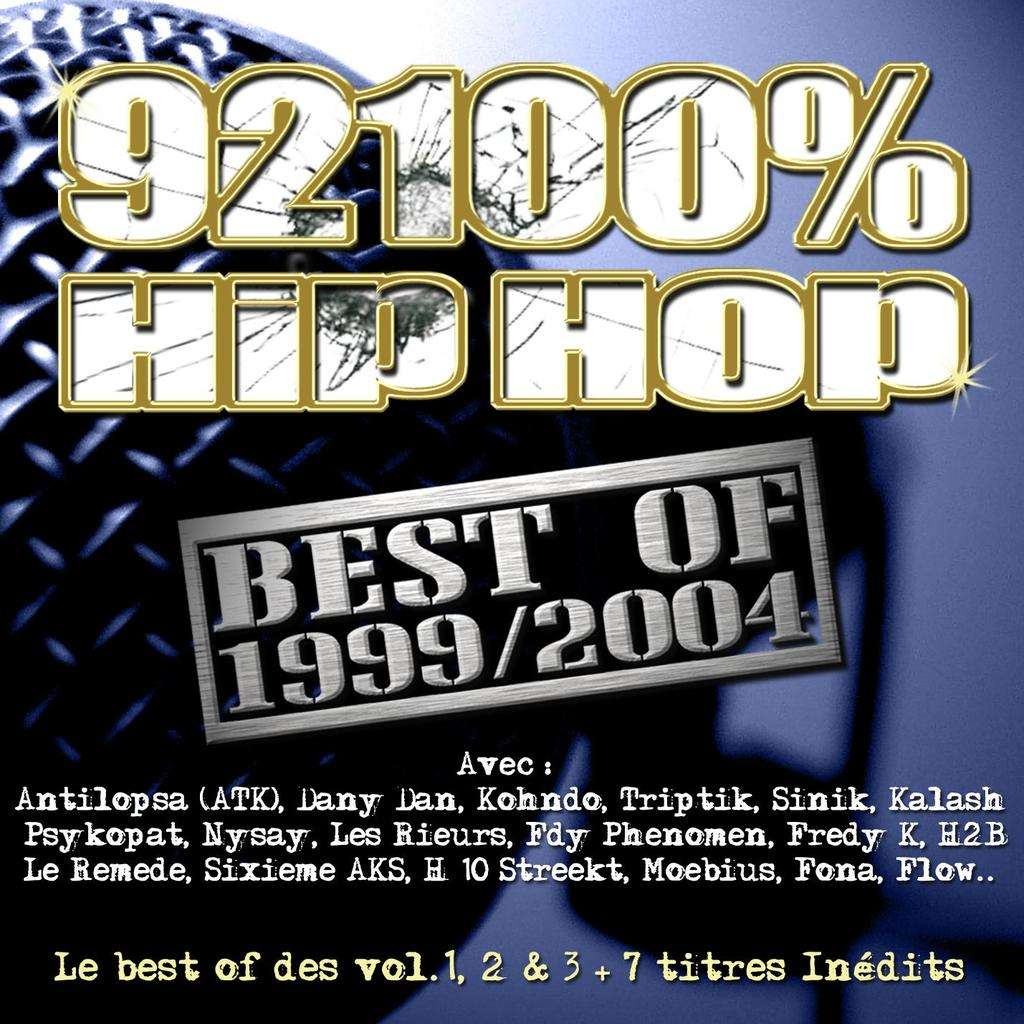 92100% hip-hop Best Of 99-04 92100% hip-hop Best Of 99-04