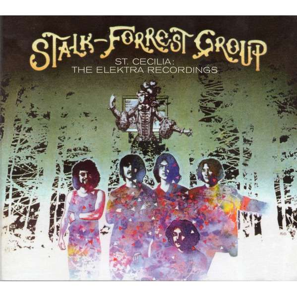STALK-FORREST GROUP st cecilia, the elektra recordings