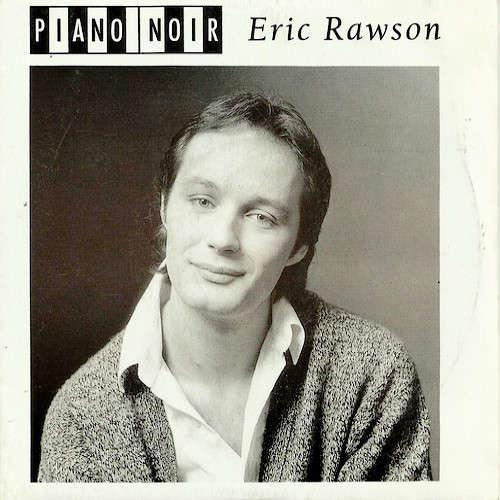 Eric Rawson Piano Noir ; / Brise la nuit