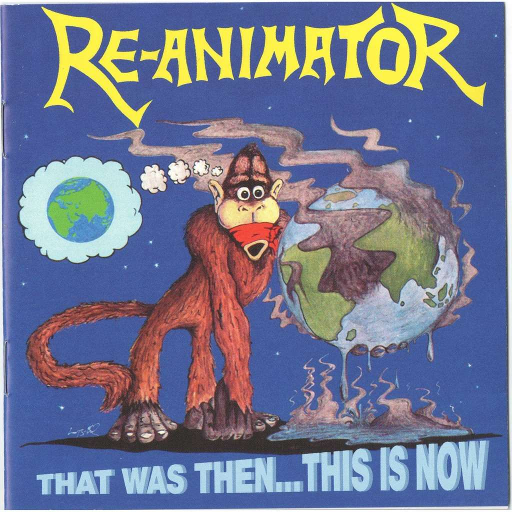 re-animator That Was Then...This Is Now