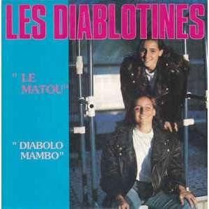 LES DIABLOTINES Le Matou/Diabolo Mambo