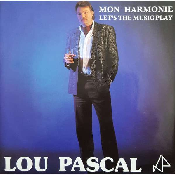 LOU PASCAL Mon harmonie / Let's the music play