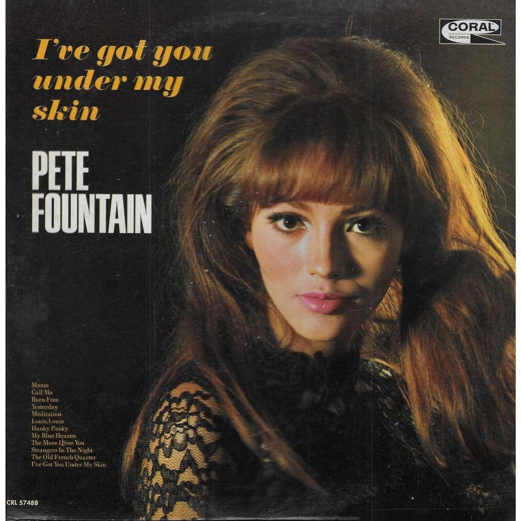 Pete FOUNTAIN I've got you Under my Skin