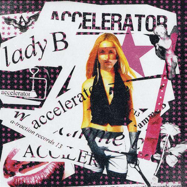 LADY B. (feat. THEE ACID BITCHES) accelerator 1 / accelerator 2