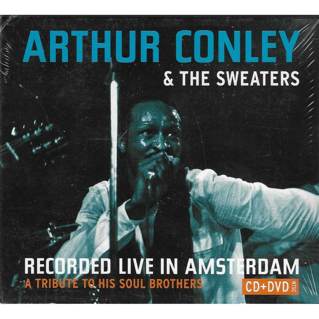 arthur Conley & The Sweaters Recorded Live In Amsterdam A Tribute To His Soul Brothers