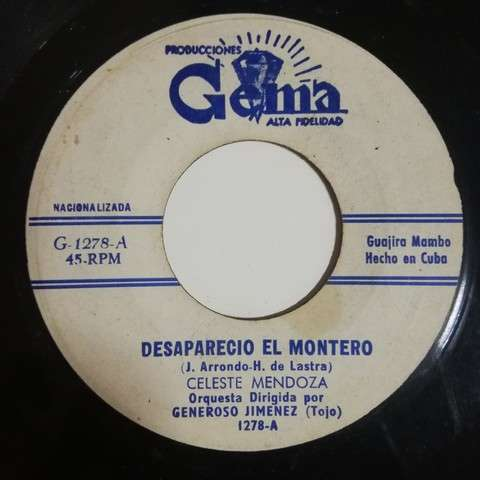 Celeste Mendoza Veinte años(bolero cha)/Desaparecio el Montero(guajira mambo)