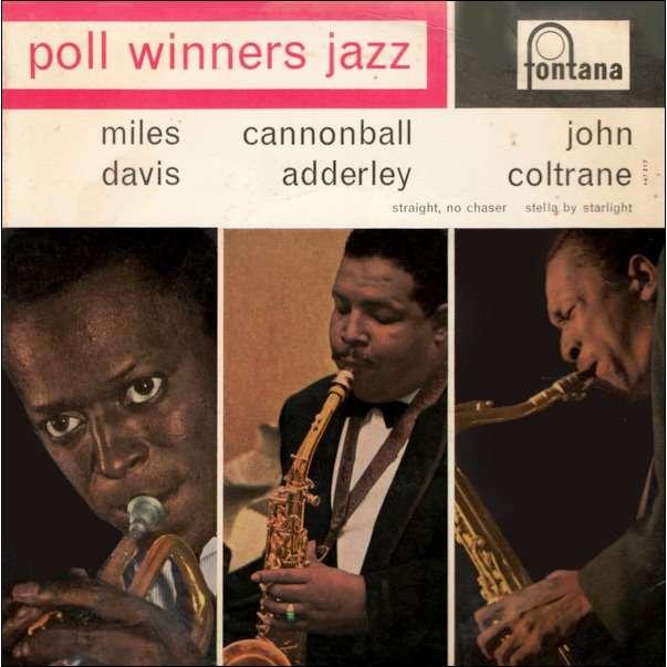Miles Davis / Cannonball Adderley / John Coltrane Poll Winners Jazz