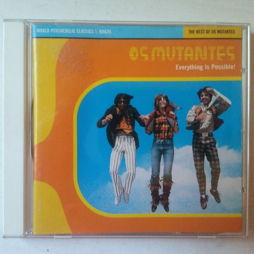 Os Mutantes Everything Is Possible! - The Best Of Os Mutantes