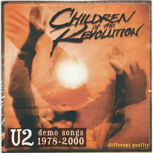 u2 Children Of The Revolution (Demo Songs 1978-2000) - Different Reality