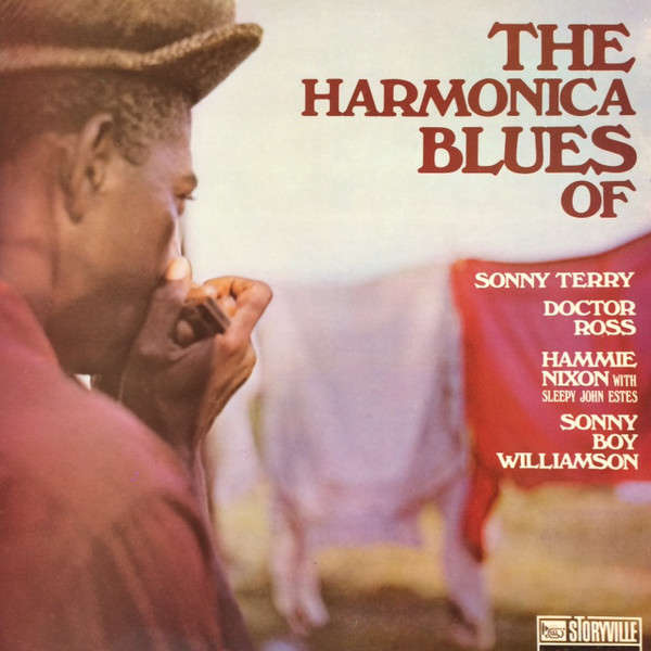 Sonny Terry / Doctor Ross / Hammie Nixon With Slee The Harmonica Blues Of