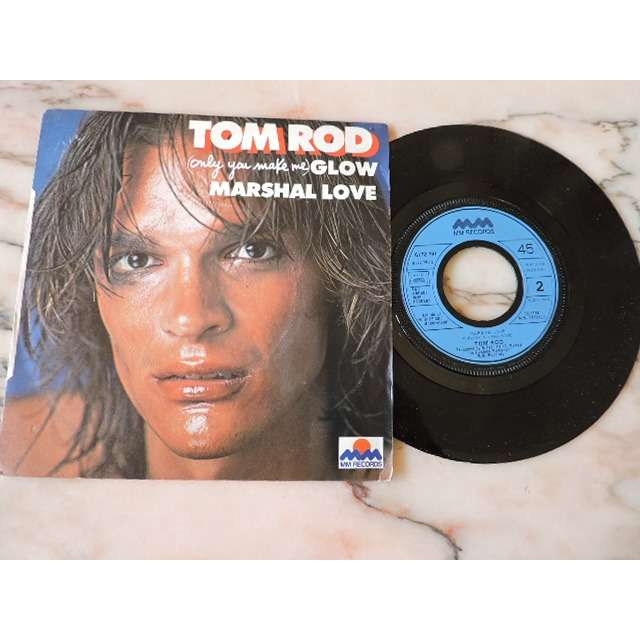 Tom Rod (Only You Make Me) Glow / Marshal Love