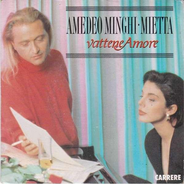 Amedeo Minghi . Mietta Vattene Amore