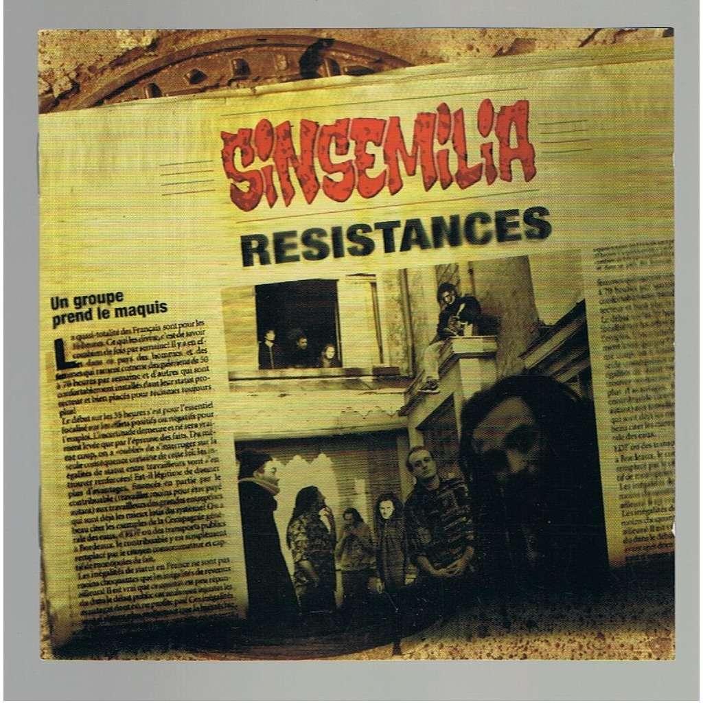 SINSEMILIA RESISTANCES