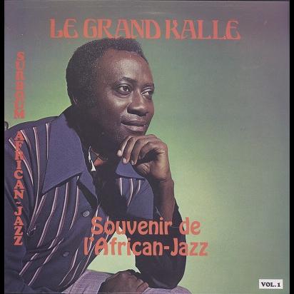 Le Grand Kalle Souvenir de l'African-Jazz