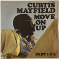 CURTIS MAYFIELD - Move On Up (Soul/Funk) - 45T (SP 2 titres)