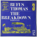 RUFUS THOMAS - The Breakdown (Soul/Funk) - 45T (SP 2 titres)