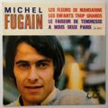 MICHEL FUGAIN - Les Fleurs De Mandarine + 3 (Promo) - 45T (EP 4 titres)