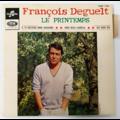 FRANÇOIS DEGUELT - Le Printemps +3 - 45T (EP 4 titres)