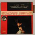 FRANÇOIS LUBIANA - La Glace A Fondu +3 - 45T (EP 4 titres)